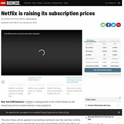 Netflix is raising its subscription prices