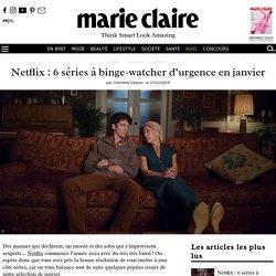 Netflix : 5 séries à binge-watcher illico en Janvier
