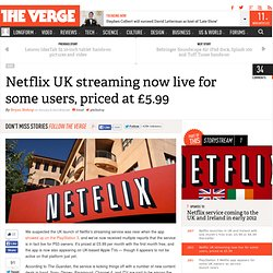 Netflix UK streaming now live for some users, priced at £5.99