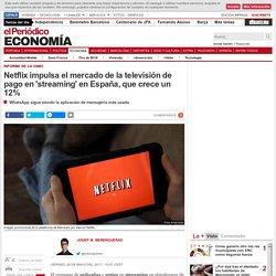 Netflix impulsa la televisión de pago en streaming en España