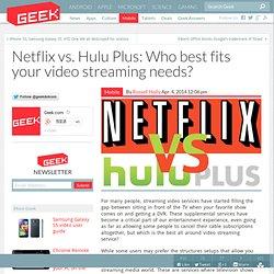Netflix vs. Hulu Plus