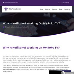Why is Netflix Not Working on my Roku TV - Roku TV Activation