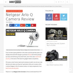 Netgear Arlo Q Camera Review