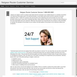 Netgear Router Customer Service: Netgear Router Customer Service 1-888-809-9981