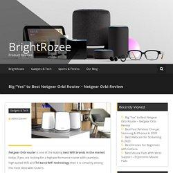 "Big ""Yes"" to Best Netgear Orbi Router - Netgear Orbi Review - Orbi Log"