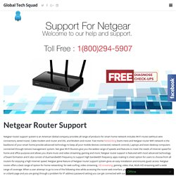 1-800-294-5907 Netgear Router @ [ Technician ] Number