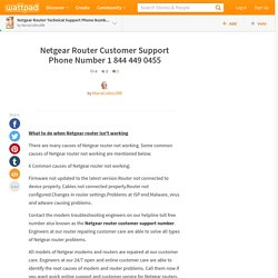 Read Netgear Router Technical Support Phone Number 1 844 449 0455 - Netgear Router Customer Support Phone Number 1 844 449 0455