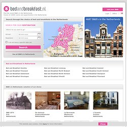 Bed and Breakfast (B&B) in the Netherlands - Bedandbreakfast.nl