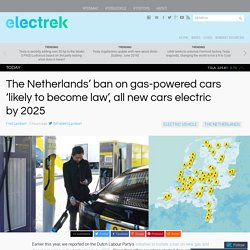 Netherlands Bans New Sales of Gas-Powered Cars