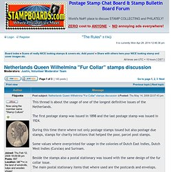 """View topic - Netherlands Queen Wilhelmina """"Fur Collar"""" stamps discussion"""