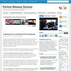 5 règles de la nétiquette Facebook ~ Parlons Réseaux Sociaux