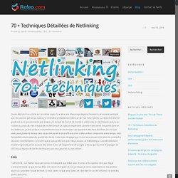 Netlinking : 70 Techniques Détaillées pour vos Backlinks !
