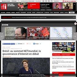 Brésil: au sommet NETmundial, la gouvernance d'Internet en débat
