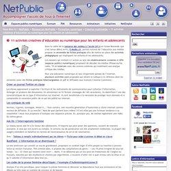 11 activités créatives d'éducation au numérique pour les enfants et adolescents