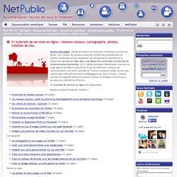 31 tutoriels de services en ligne : réseaux sociaux, cartographie, photos, création de site…