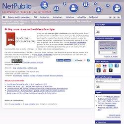Blog consacré aux outils collaboratifs en ligne