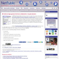 Outils en ligne gratuits d'écriture collaborative : les pads (dossier)