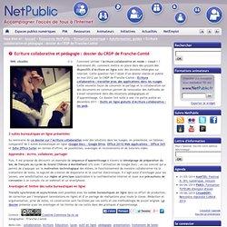 Ecriture collaborative et pédagogie : dossier du CRDP de Franche-Comté