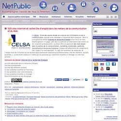 300 sites Internet et recherche d'emploi dans les métiers de la communication et du Web