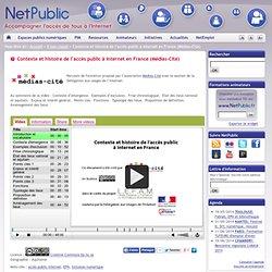 Contexte et histoire de l'accès public à internet en France (Médias-Cité)