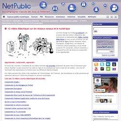 12 vidéos didactiques sur les réseaux sociaux et le numérique « NetPublic