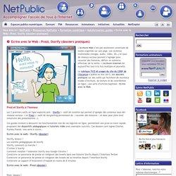 Ecrire avec le Web : Prezi, Storify (dossiers pratiques)
