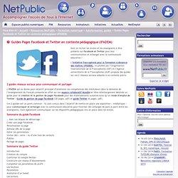 Guides Pages Facebook et Twitter en contexte pédagogique (IFADEM)