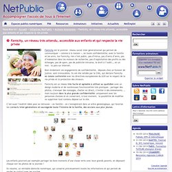 Famicity, un réseau très attendu, accessible aux enfants et qui respecte la vie privée