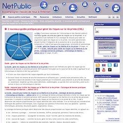 2 nouveaux guides pratiques pour gérer les risques sur la vie privée (CNIL)