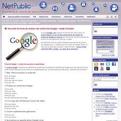 Nouvelle formule du moteur de recherche Google : mode d'emploi