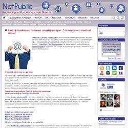 Identité numérique : formation complète en ligne : 7 modules avec conseils et dossier