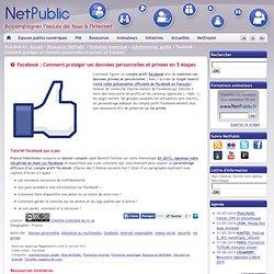 Facebook : Comment protéger ses données personnelles et privées en 5 étapes