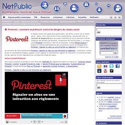 Pinterest : comment se prémunir contre les dangers du réseau social