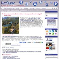 Platinum Arts Sandbox 3D Game Maker : créer des jeux vidéo avec un logiciel libre et gratuit