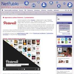 Apprendre à utiliser Pinterest : 2 présentations