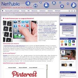 Guide Pinterest pour un usage professionnel