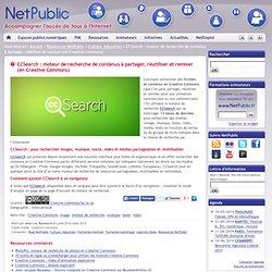 CCSearch : moteur de recherche de contenus à partager, réutiliser et remixer (en Creative Commons)