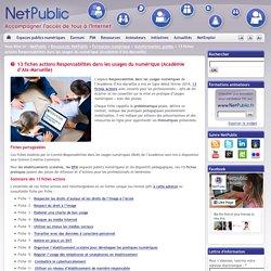 13 fiches actions Responsabilités dans les usages du numérique (Académie d'Aix-Marseille)