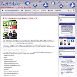 500 sites web pour réussir à l'école – Edition 2010