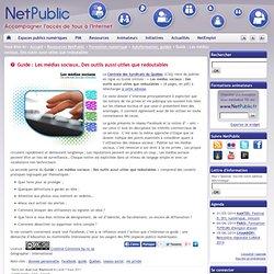 Guide : Les médias sociaux, Des outils aussi utiles que redoutables