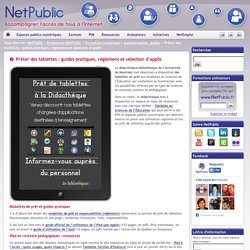 Prêter des tablettes : guides pratiques, règlement et sélection d'applis