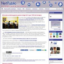 Guide du téléchargement gratuit et légal 2012 (par l'EPN de Chevigny)