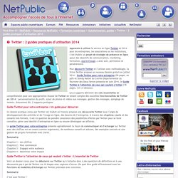 Twitter : 2 guides pratiques d'utilisation 2014