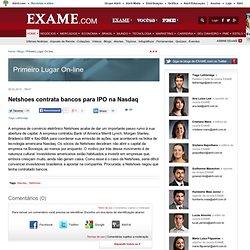 Netshoes contrata bancos para IPO na Nasdaq