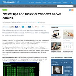 Netstat tips and tricks for Windows Server admins