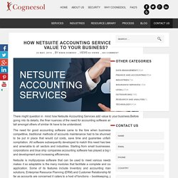 How Netsuite Accounting Services Adds Value to Business?