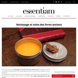 Nettoyage et soins des livres anciens ‹ Essentiam, livres anciens et art de vivre