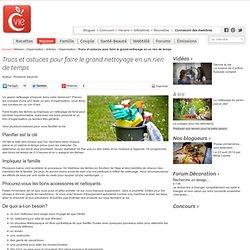 Trucs et astuces pour faire le grand nettoyage en un rien de temps - Articles - Organisation