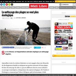 Le nettoyage des plages se veut plus écologique