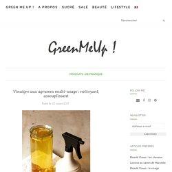 Vinaigre aux agrumes multi-usage : nettoyant, assouplissant